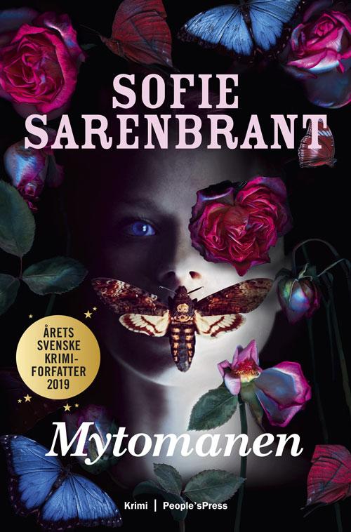Mytomanen - Sofie Sarenbrant - Bøger - People'sPress - 9788770369442 - 7/10-2020