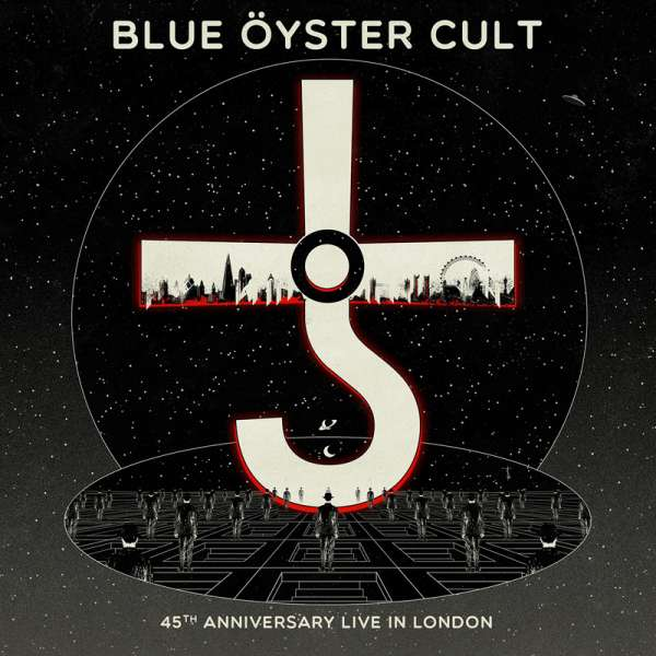 Live in London - 45th Anniversary - Blue Oyster Cult - Musik - FRONTIERS - 8024391105443 - 7/8-2020