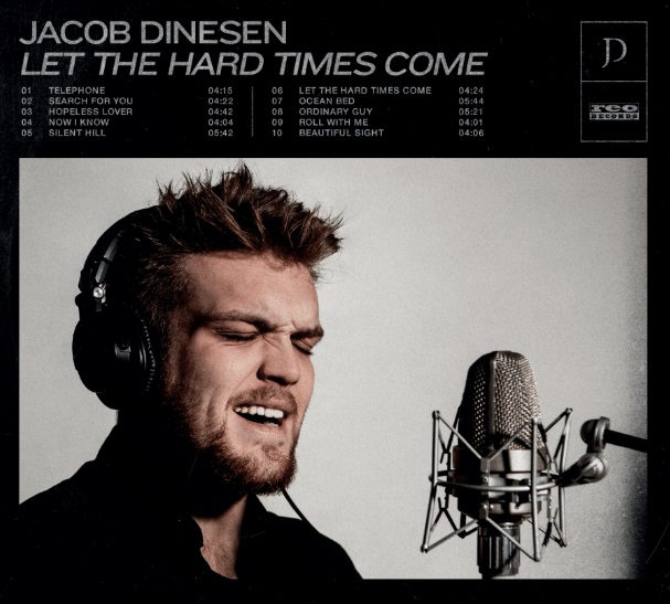 Let The Hard Times Come - Jacob Dinesen - Musik -  - 5056022662462 - 25/9-2020
