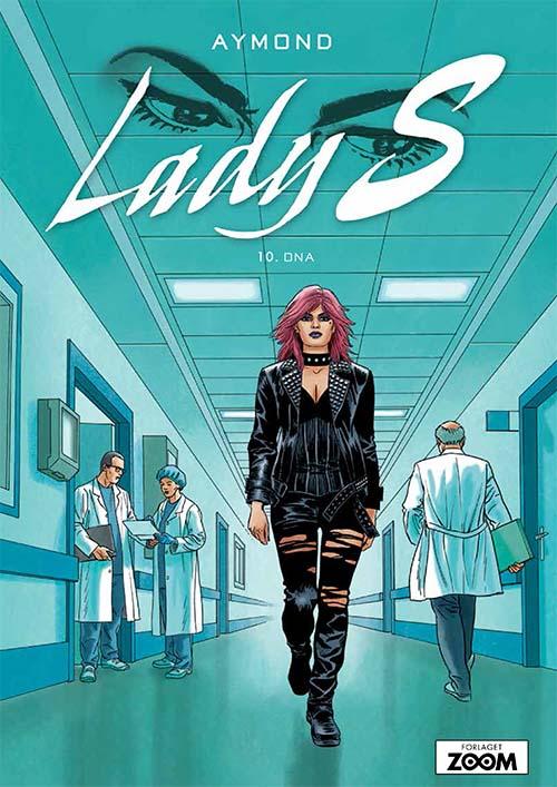 Lady S: Lady S 10: DNA - Aymond - Bøger - Forlaget Zoom - 9788770211468 - 20/8-2020