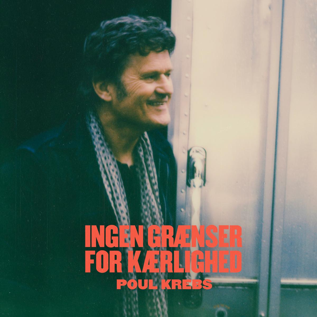 Ingen Grænser For Kærlighed - Poul Krebs - Musik -  - 0602508741470 - 28/2-2020