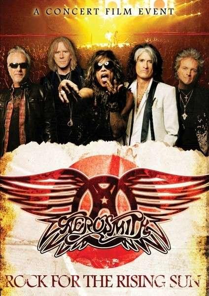 Rock for the Rising Sun - Aerosmith - Film - EAGLE ROCK ENTERTAINMENT - 5034504998476 - 19/7-2013