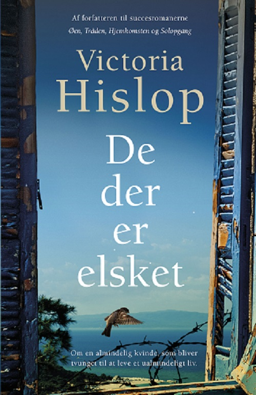 De der er elsket - Victoria Hislop - Bøger - Forlaget Zara - 9788771163476 - 24/7-2020