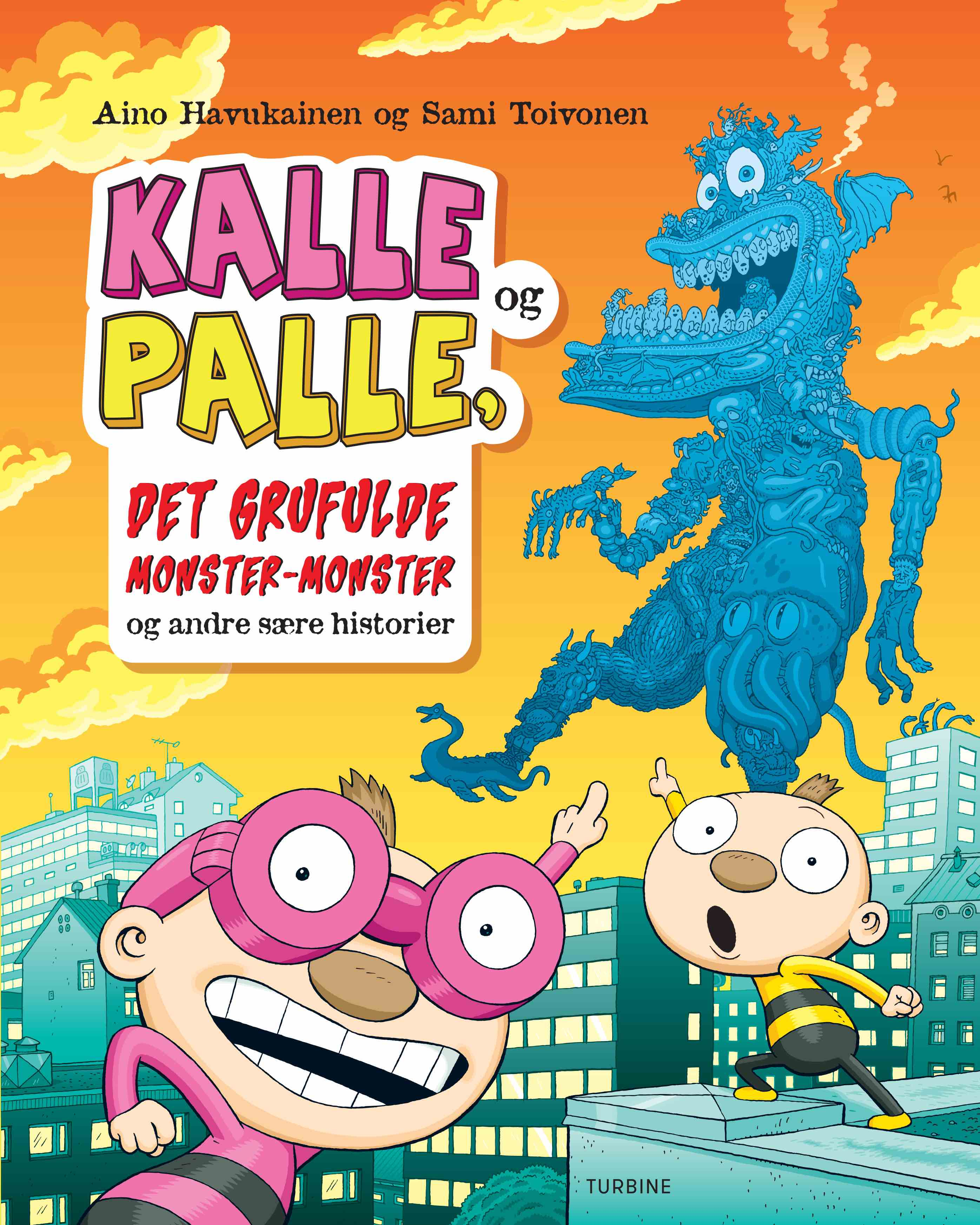 Kalle og Palle, det grufulde monster-monster og andre sære historier - Aino Havukainen - Bøger - Turbine - 9788740661484 - 23/11-2020