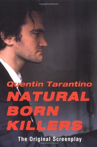 Natural Born Killers - Quentin Tarantino - Bøger - Avalon Travel Publishing - 9780802134486 - 3/8-2000
