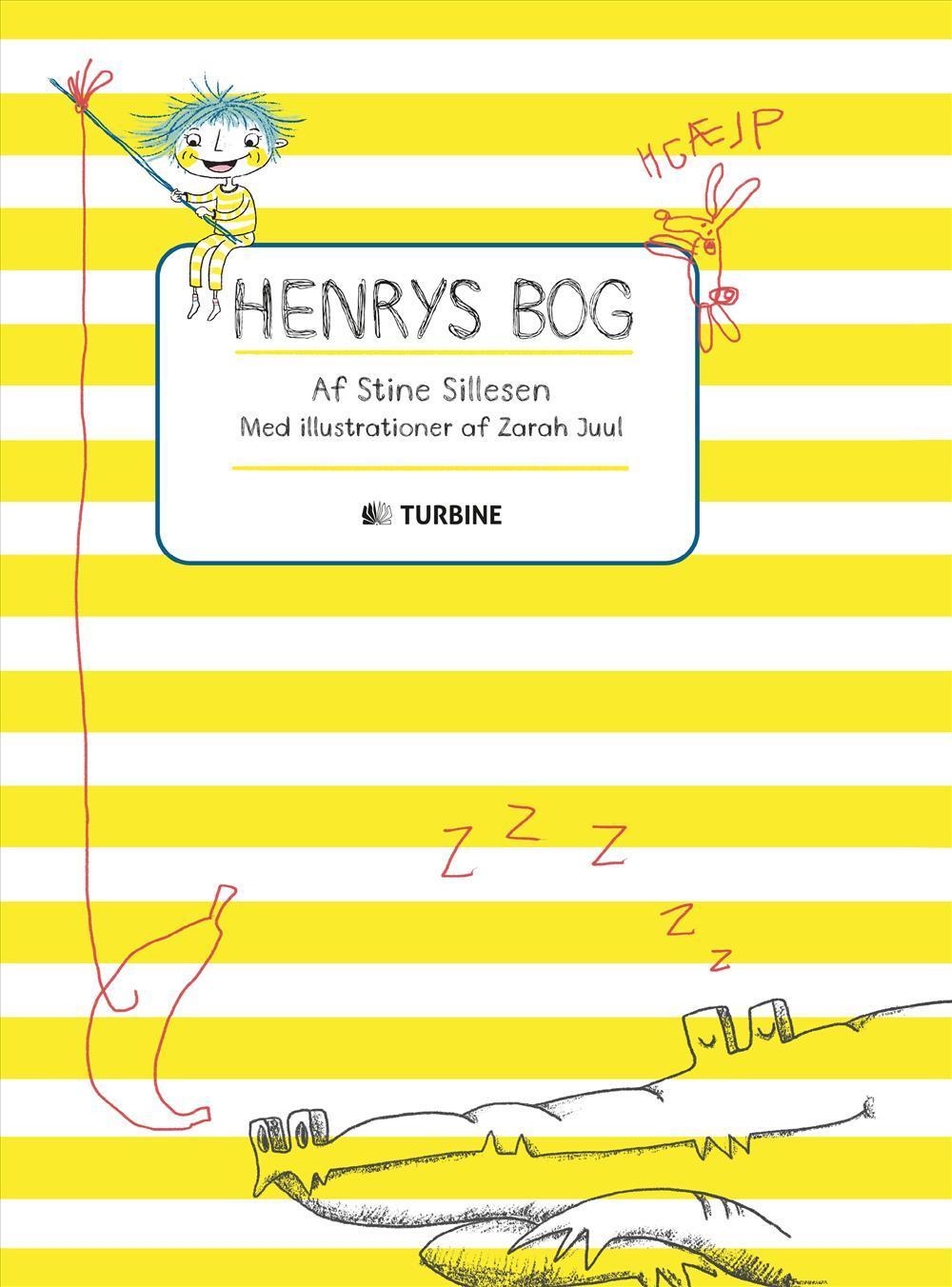 Henrys bog - Stine Sillesen - Bøger - Turbine - 9788740613490 - 10/8-2017