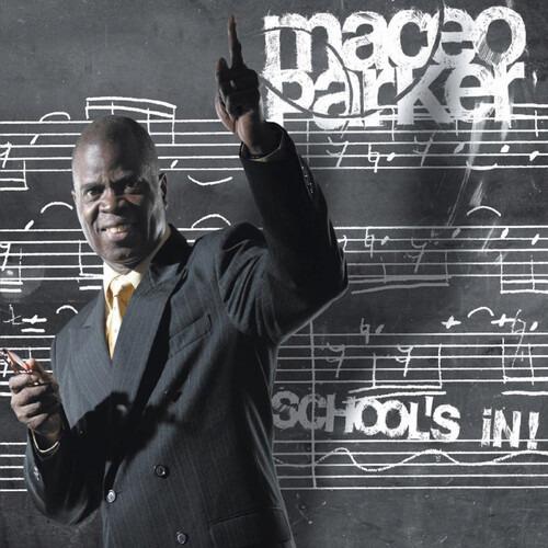 School's in - Maceo Parker - Musik - JAZZ - 0194111001510 - 17/1-2020