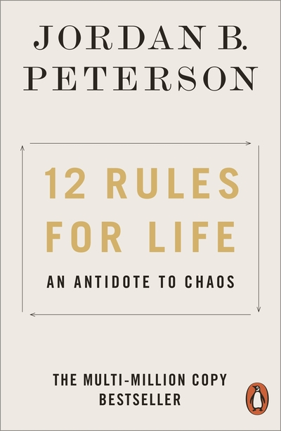 12 Rules for Life: An Antidote to Chaos - Jordan B. Peterson - Bøger - Penguin Books Ltd - 9780141988511 - 30/4-2019