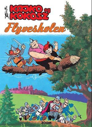 Kajko og Kokosh: Kajko og Kokosz: Flyverskolen - Janusz Christas - Bøger - Forlaget Zoom - 9788770211512 - 1/10-2020