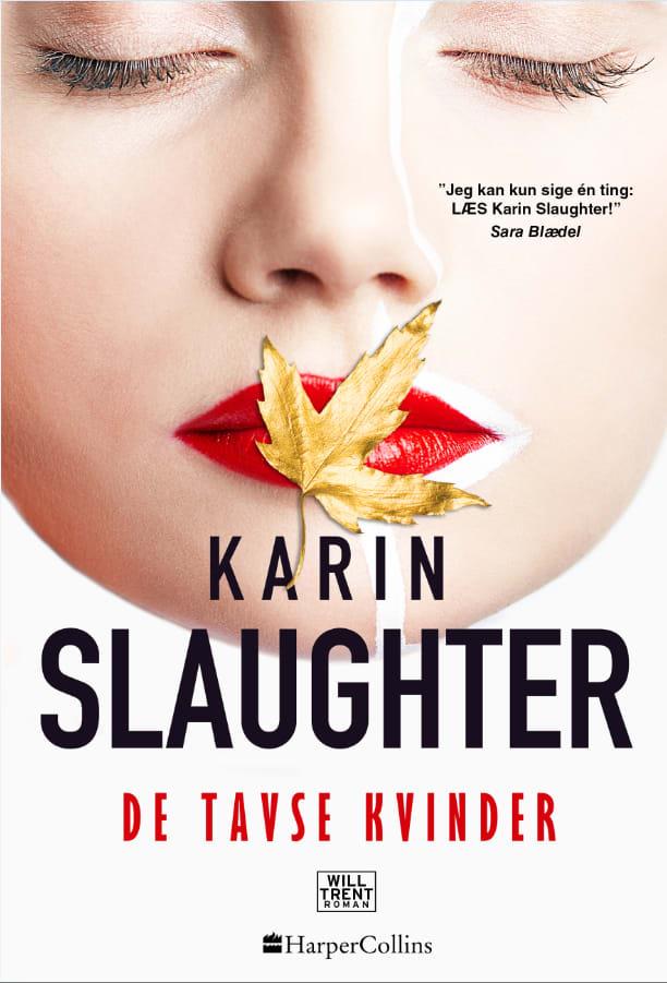 Will Trent og Sara Linton 10: De tavse kvinder - Karin Slaughter - Bøger - HarperCollins - 9788771917512 - 26/8-2020