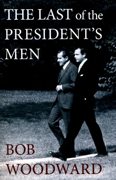 The Last of the President's Men - Bob Woodward - Bøger - Simon & Schuster Ltd - 9781471156519 - 6/10-2016