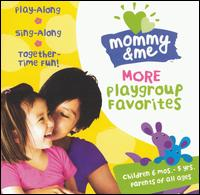 Mommy & Me:more Playgroup - Various Artists - Musik - JAZZ - 0013431222521 - 20/1-2004