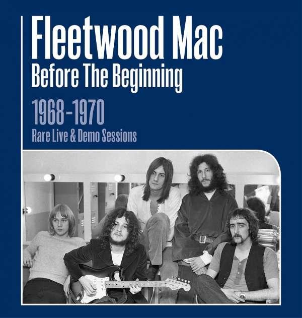 Before The Beginning - Fleetwood Mac - Musik - SONY MUSIC CG - 0190759232521 - 18/10-2019