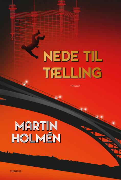 Nede til tælling - Martin Holmén - Bøger - Turbine - 9788740654523 - 3/9-2019