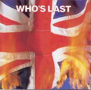 WhoS Last - The Who - Musik - MCA - 0008811900526 - 18/5-1992