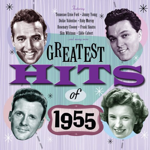 Various Artists-The Greatest Hits Of 1955 - Various Artists-The Greatest Hits Of 1955 - Musik - HIGHNOTE - 0827565051526 - 22/3-2010