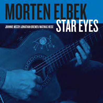 Star Eyes - Morten Elbek - Musik - GTW - 5707471047538 - 15/9-2016