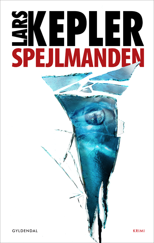 Spejlmanden - Lars Kepler - Bøger - Gyldendal - 9788702284546 - 23/10-2020