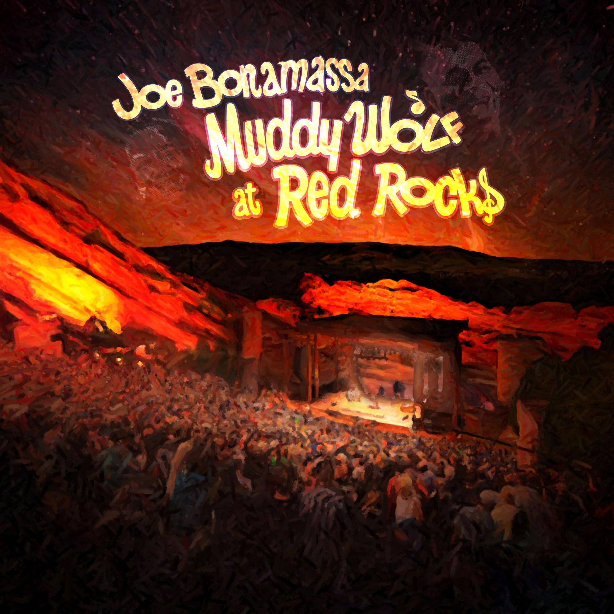 Muddy Wolf at Red Rocks - Joe Bonamassa - Musik - PROVOGUE - 0819873011552 - 23/3-2015