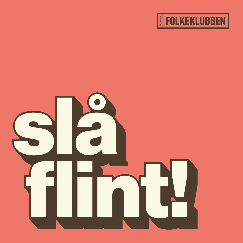 Slå Flint! - Folkeklubben - Musik - ArtPeople - 5707435606566 - 26/8-2016