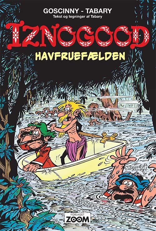 Iznogood: Iznogood 8: Havfruefælden - Goscinny Tabary - Bøger - Forlaget Zoom - 9788770211567 - 1/10-2020