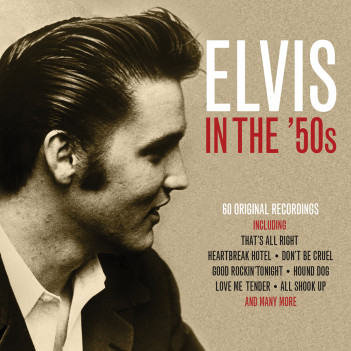 Elvis in the '50s - Elvis Presley - Musik - NOT NOW - 5060432022570 - 6/7-2017