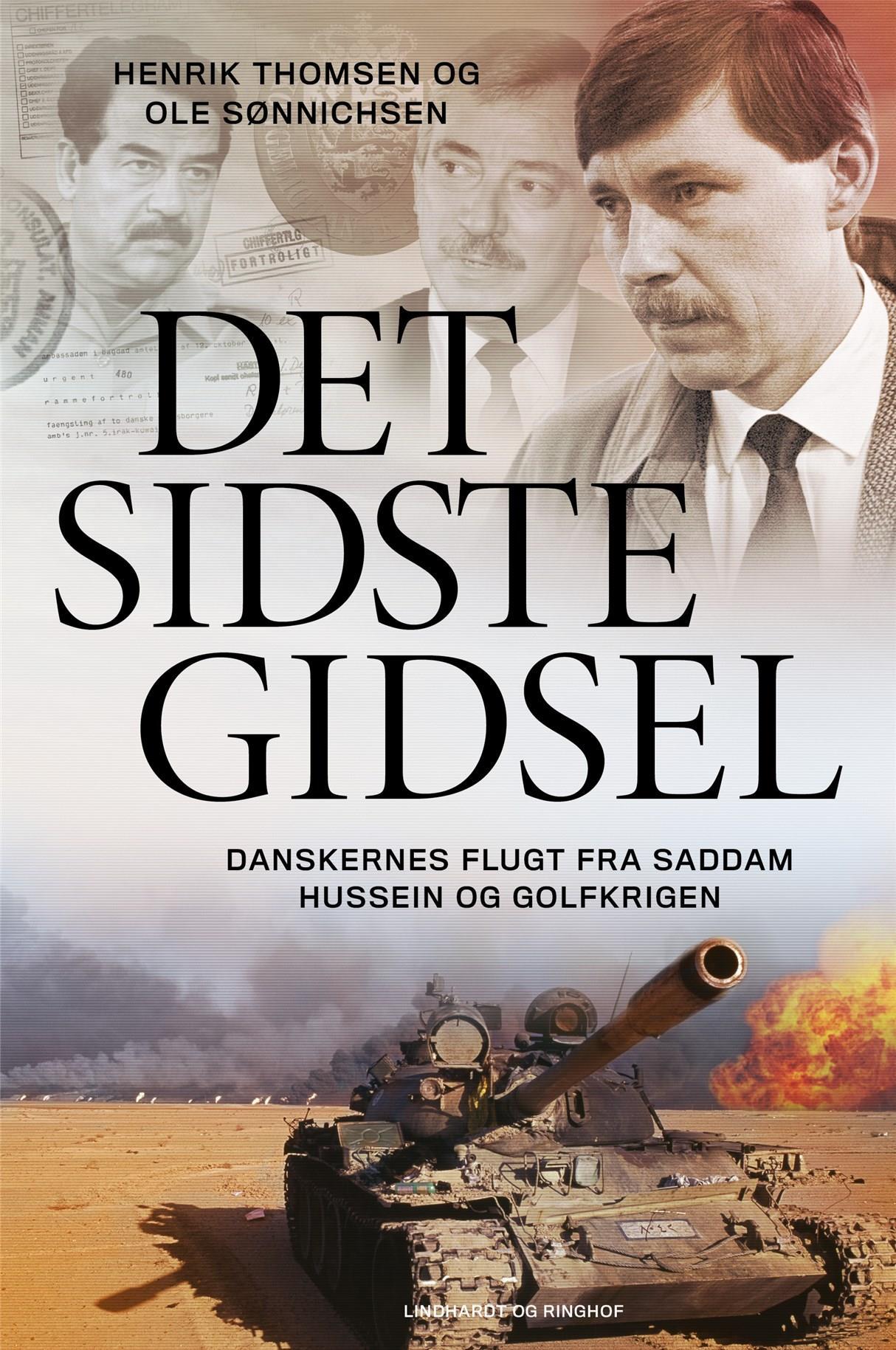 Det sidste gidsel - Henrik Thomsen; Ole Sønnichsen - Bøger - Lindhardt og Ringhof - 9788711980576 - 18/9-2020