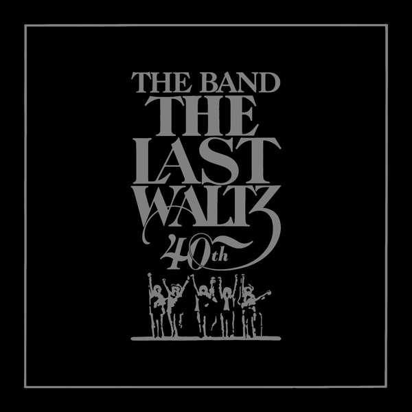 The Last Waltz - Band - Musik - RHINO - 0081227943578 - 11/11-2016
