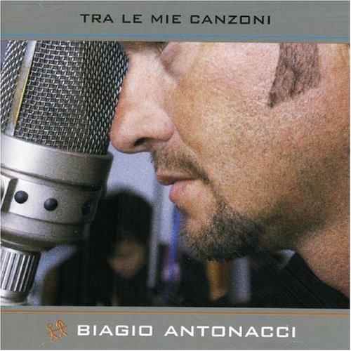 Tutte Le Mie Canzoni - Biagio Antonacci - Musik - UNIVERSAL - 0602498679586 - 13/12-2000