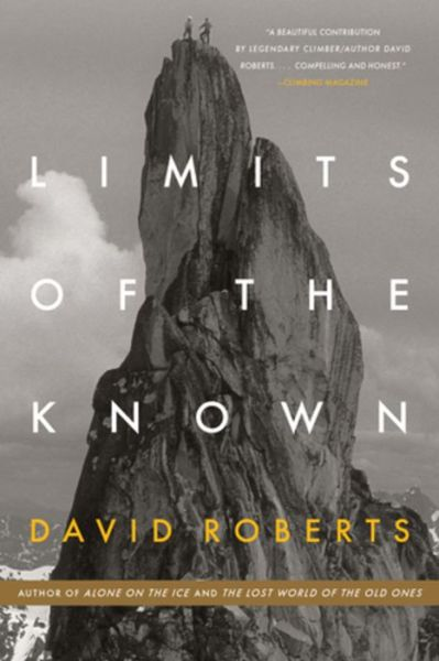Limits of the Known - David Roberts - Bøger - WW Norton & Co - 9780393356595 - 26/2-2019