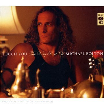 Touch You - The Very Best Of - Michael Bolton - Musik - MUSIC CLUB DELUXE - 5014797670600 - 24/9-2007