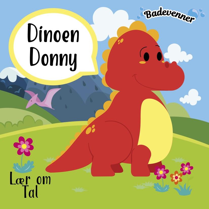Badevenner: Dinoen Donny -  - Bøger - Globe - 9788742510612 - 10/2-2021