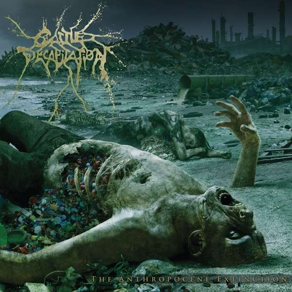 Anthropocene Extinction - Cattle Decapitation - Musik - METAL BLADE RECORDS - 0039841539615 - 23/10-2020