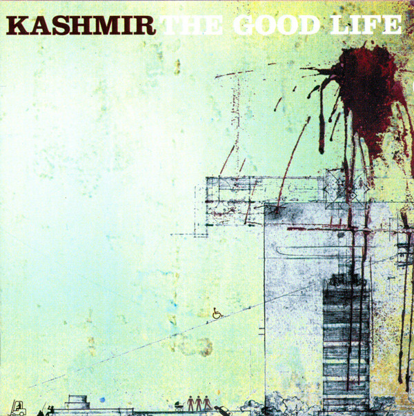 The Good Life - Kashmir - Musik - Sony Owned - 0886976761615 - 30/10-2020