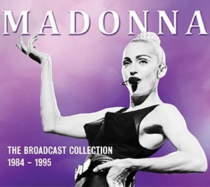 The Broadcast Collection 1984 - 1995 - Madonna - Musik - CULT LEGENDS - 8717662579615 - 1970