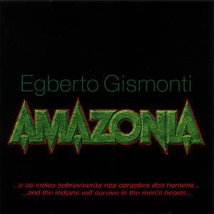 Amazonia - Egberto Gismonti - Musik - ECM - 0731451771620 - 30/3-1999