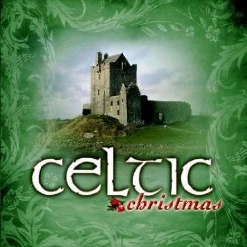 A Celtic Christmas - Various Artists - Musik - NO INFO - 0886975992621 - 17/11-2009