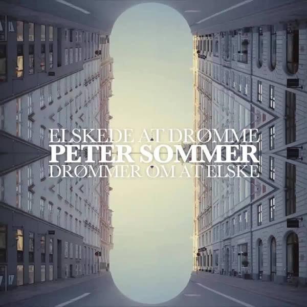 Elskede at Drømme, Drømmer Om at Elske - Peter Sommer - Musik - Sony Owned - 0190758389622 - 6/4-2018