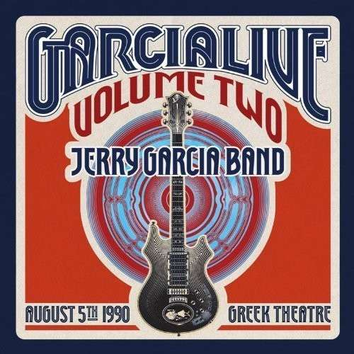 Garcia Live 2: August 5th 1990 Greek Theater - Jerry Garcia - Musik - ATO - 0880882186623 - 24/6-2013
