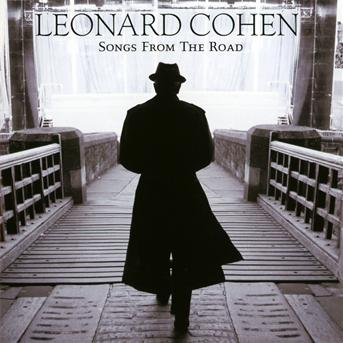 Songs from the Road - Leonard Cohen - Musik - SONY MUSIC - 0886977591624 - 15/9-2010