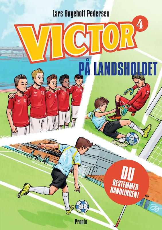 VICTOR: VICTOR På landsholdet - Lars Bøgeholt Pedersen - Bøger - Pronto - 9788793222625 - 2/6-2020