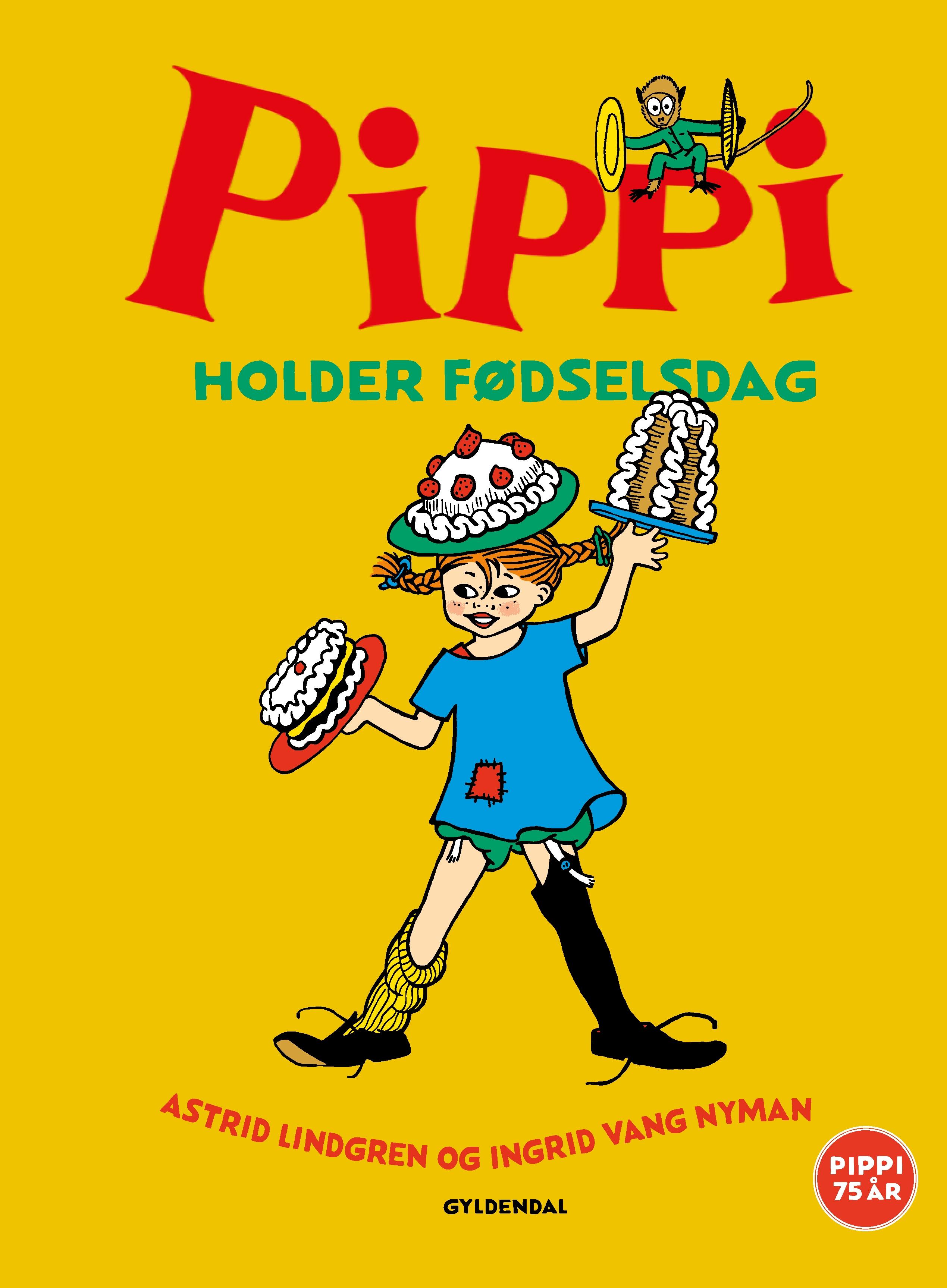 Pippi Langstrømpe - Billedbøger: Pippi holder fødselsdag - Astrid Lindgren - Bøger - Gyldendal - 9788702296631 - 14/5-2020