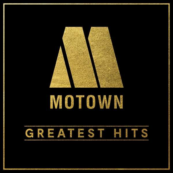 Motown Greatest Hits - V/A - Musik - MOTOWN - 0600753879641 - 16/8-2019