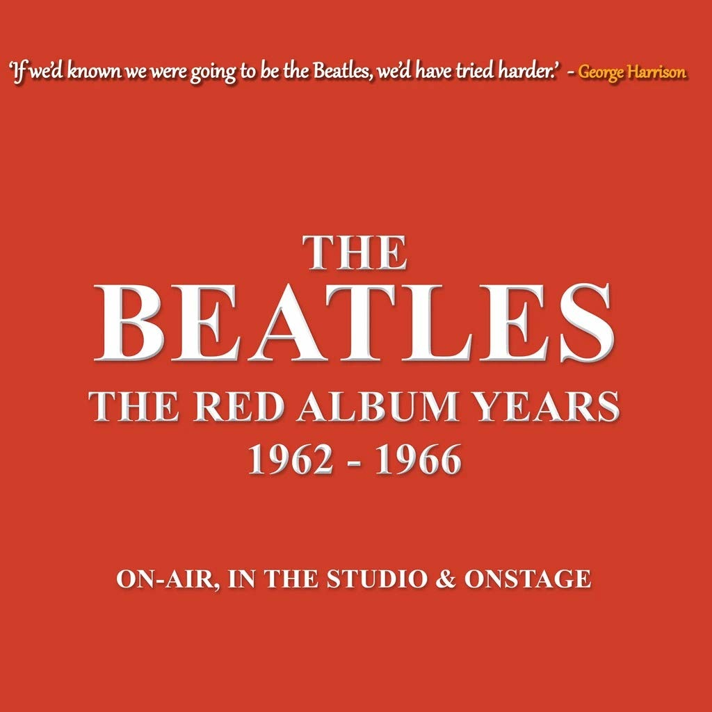 The Red Album Years 1962-1966 (Red Vinyl) - The Beatles - Musik - CODA PUBLISHING LIMITED - 5060420345643 - 9/10-2020