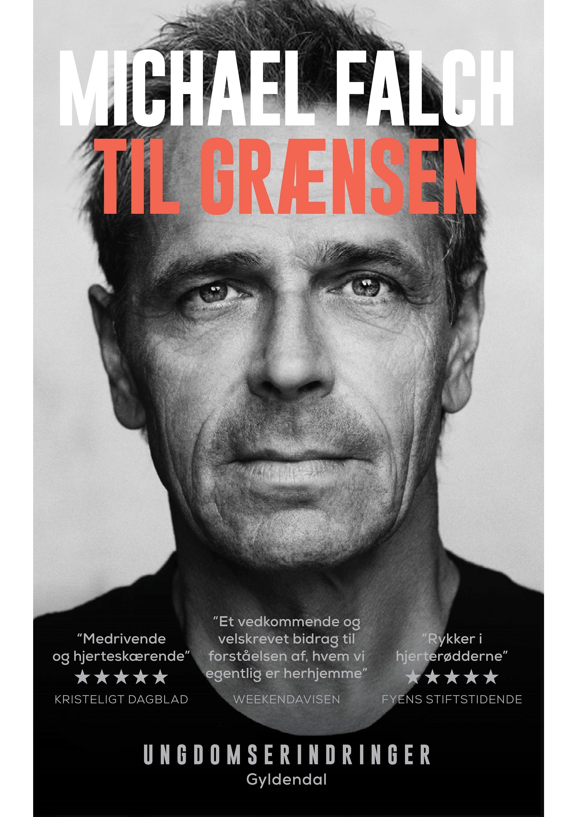 Til grænsen - Michael Falch - Bøger - Gyldendal - 9788702283648 - 2/4-2019