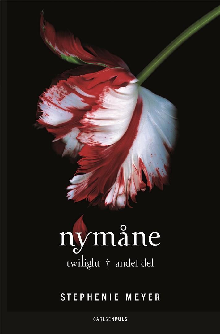 Twilight-serien: Twilight (2) - Nymåne - Stephenie Meyer - Bøger - CarlsenPuls - 9788711901656 - 21/3-2019
