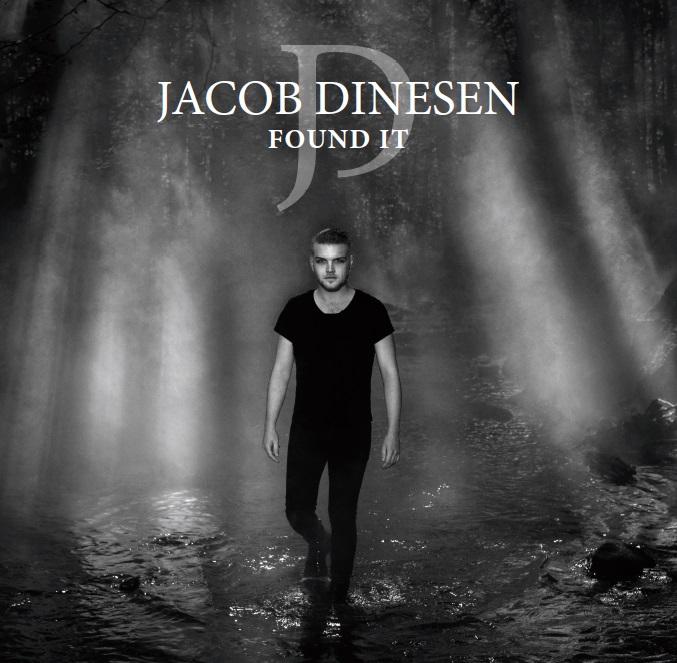Found It - Jacob Dinesen - Musik - Universal Music - 0602577113666 - 16/11-2018