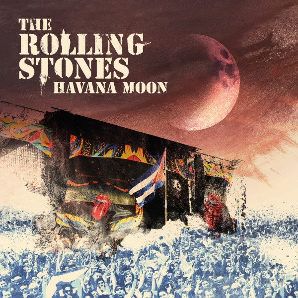 Havana Moon - The Rolling Stones - Musik - EAGLE ROCK ENTERTAINMENT - 5034504124677 - 11/11-2016