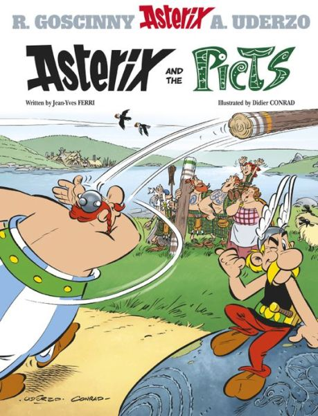 Asterix: Asterix and the Picts: Album 35 - Asterix - Jean-Yves Ferri - Bøger - Hachette Children's Group - 9781444011678 - 24/10-2013