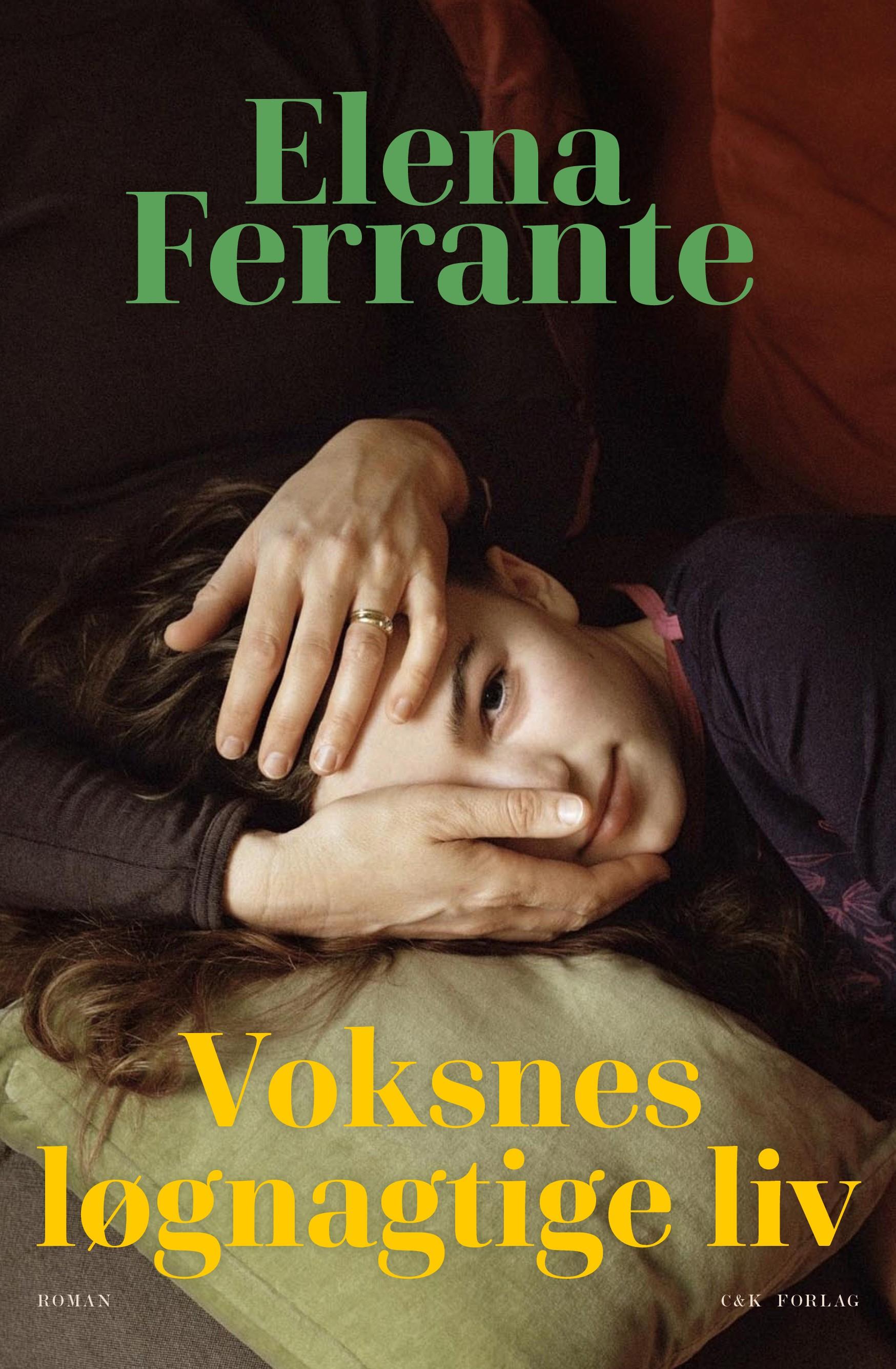 Voksnes løgnagtige liv - Elena Ferrante - Bøger - C & K - 9788740060683 - 1/9-2020